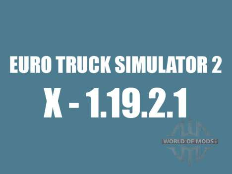 Parche 1.9.21 para Euro Truck Simulator 2