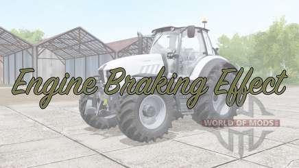 Engine Braking Effect v2.0 para Farming Simulator 2017